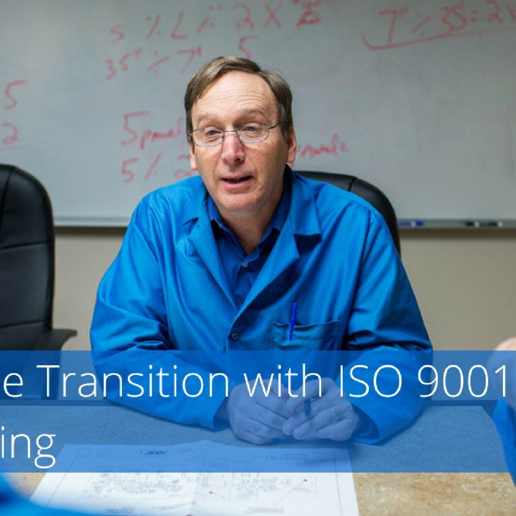 ISO 9001: 2015 And Auditing – Making The Transition
